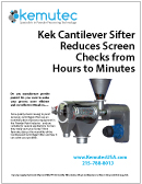 Kek Cantilever Sifter Reduces Screen Check from Hours to Minutes