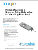 mucon-developes-superior-slide-gate-valve-frac-sand