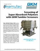 GKM Screeners - Super Absorbent Polymers White Paper - Kemutec