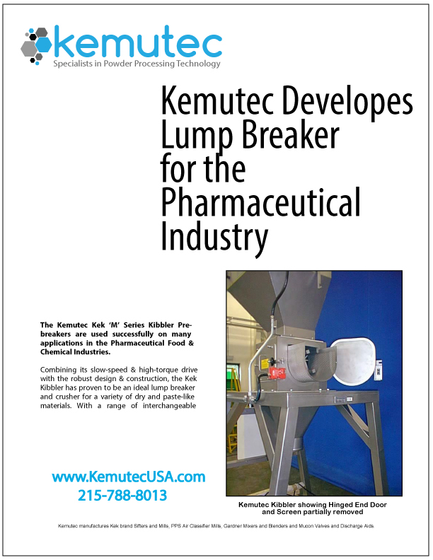 Kemutec Developes Lump Breaker for the Pharmaceutical Industry