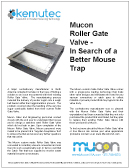 mucon-roller-gate-valve-better-mouse-trap-kemutec