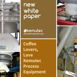 Coffee Lovers, love Kemutec Process Equipment